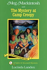 Meg Mackintosh and the Mystery at Camp Creepy: A Solve-It-Yourself Mystery (Meg Mackintosh Mystery series Book 4) Kindle Edition