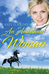 An Ambitious Woman (3) (Redwood) Paperback