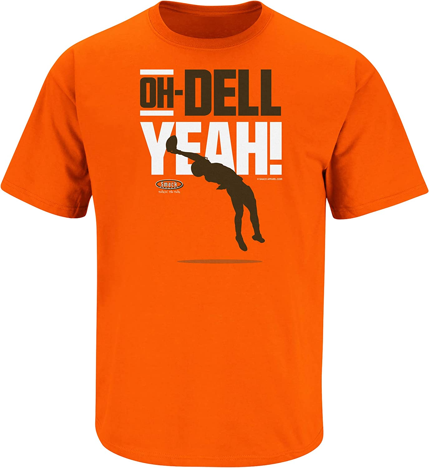 Sm-5X Oh-Dell Yeah Orange T-Shirt Smack Apparel Cleveland Football Fans