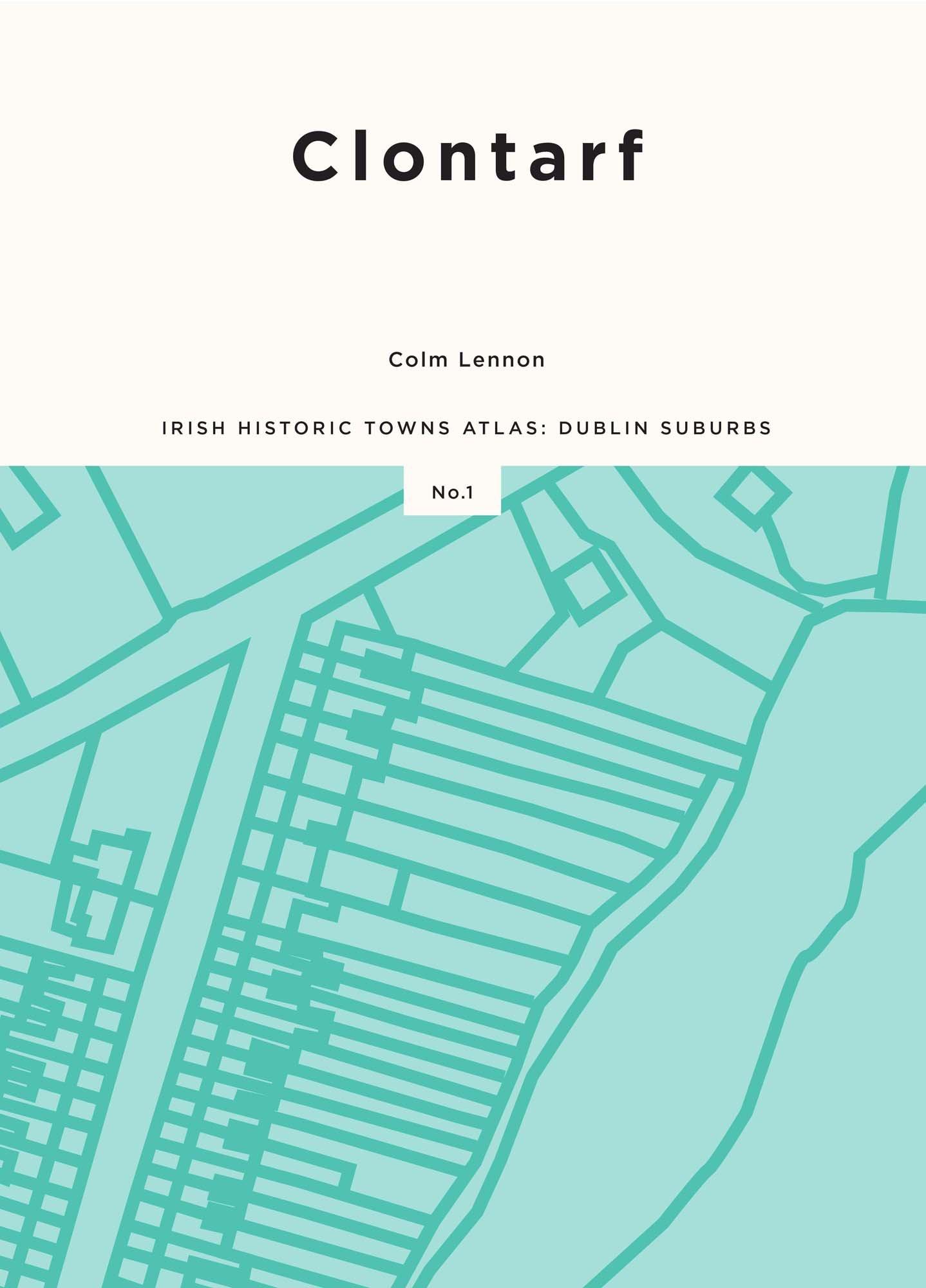 Clontarf (Irish Historic Towns Atlas: Dublin Suburbs)