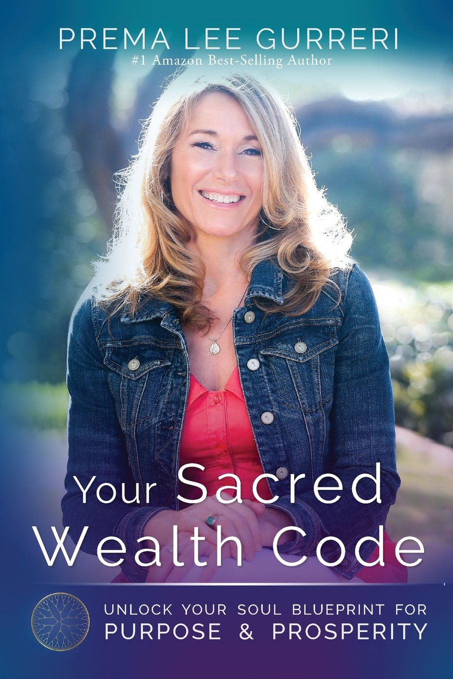 Your Sacred Wealth Code: Unlock Your Soul Blueprint for Purpose