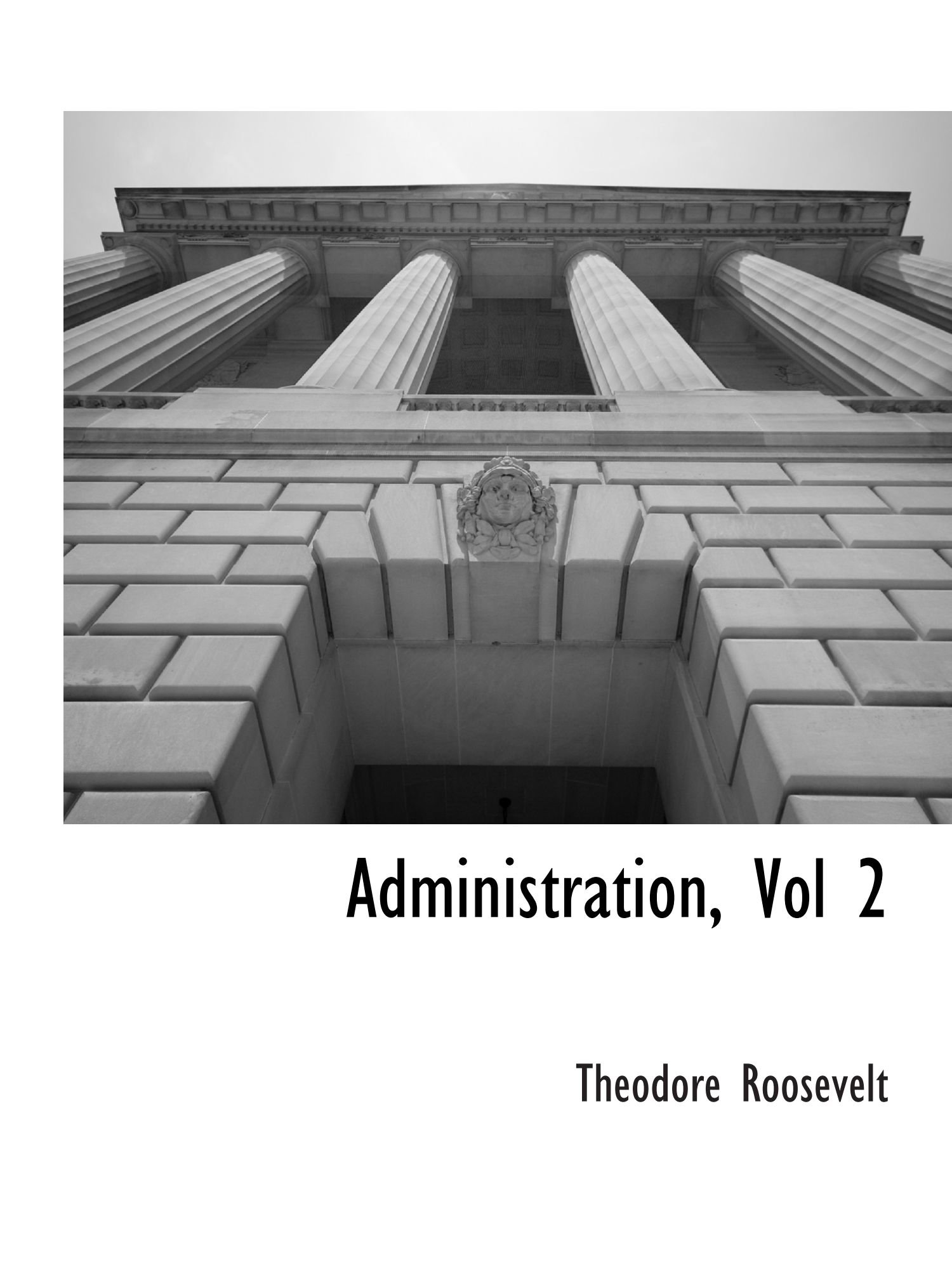 Read Online Administration, Vol 2 PDF