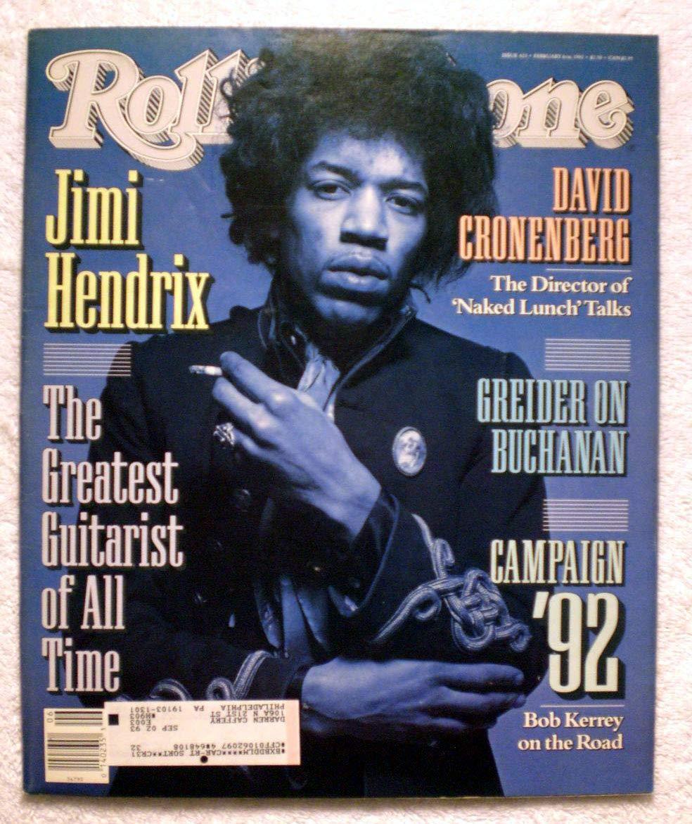 Jimi Hendrix - The Greatest Guitarist of All Time - Rolling Stone Magazine - #623 - February 6, 1992 - David Cronenberg, Pat Buchanan articles
