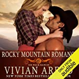 Rocky Mountain Romance: Six Pack Ranch Series, Book 7