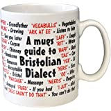 Bristolian Dialect Ceramic Coffee Mug – Makes an Ideal Gift