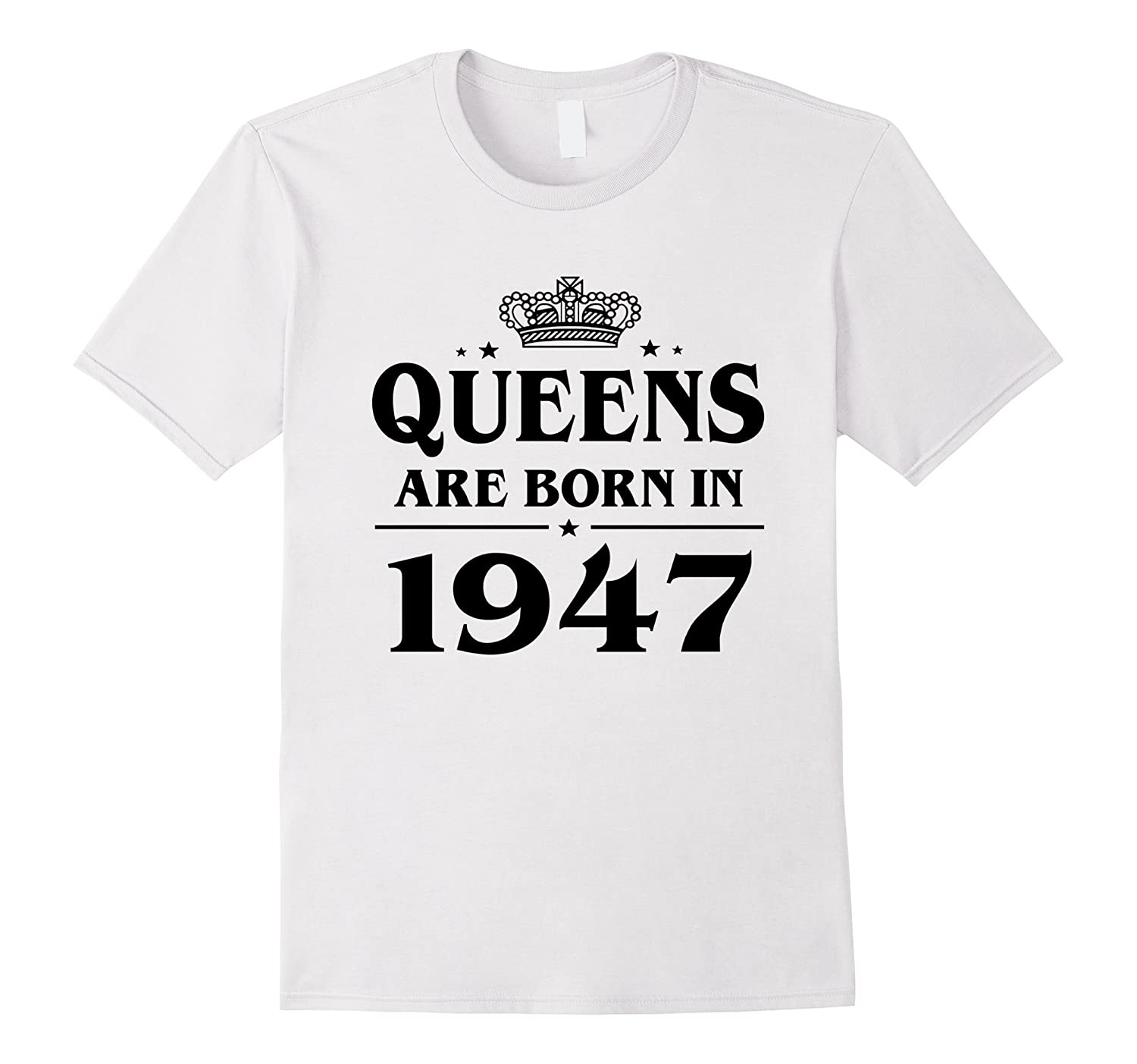 Queens Are Born In 1947 70 Year Old 70th Birthday Gift Idea Vaci