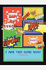 I Made This Comic Book!: Blank Comic Book For Kids Paperback