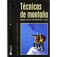 Tecnicas De Montaña (Manuales (desnivel))