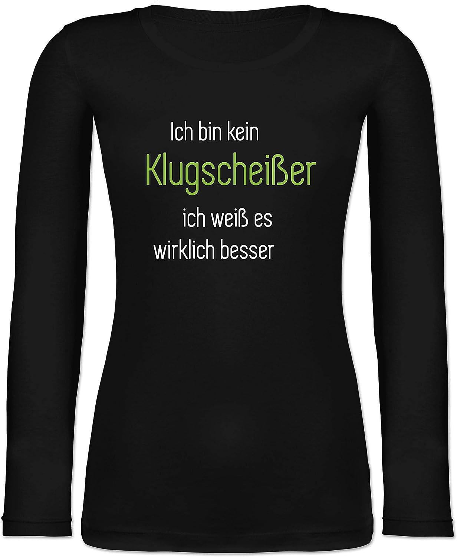 Langarmshirt Damen Ich Bin kein Klugschei/ßer ich wei/ß es wirklich Besser Shirtracer Spr/üche