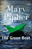 The Green Boat: Reviving Ourselves in Our Capsized Culture