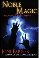 Noble Magic: Book Four of the Chronicles of Eledon Kindle Edition