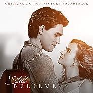 I Still Believe (Original Motion Picture Soundtrack)