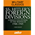 SS: Hitler's Foreign Divisions: Foreign Volunteers in the Waffen-SS 1940–1945