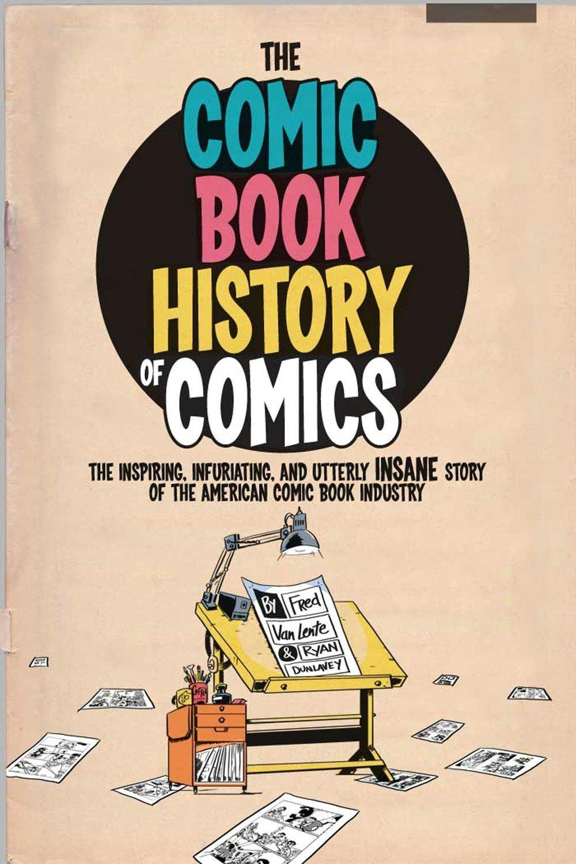 Comic Book History of Comics by IDW Publishing