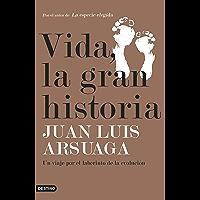 Vida, la gran historia: Un viaje por el laberinto de la evolución (Spanish Edition)