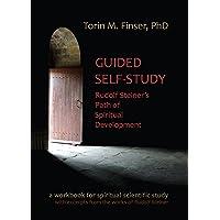 Guided Self-Study: Rudolf Steiner's Path of Spiritual Development