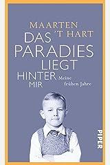 Das Paradies liegt hinter mir: Meine frühen Jahre (German Edition) Kindle Edition
