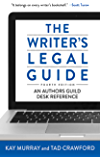 The Writer's Legal Guide, Fourth Edition: An Authors Guild Desk Reference