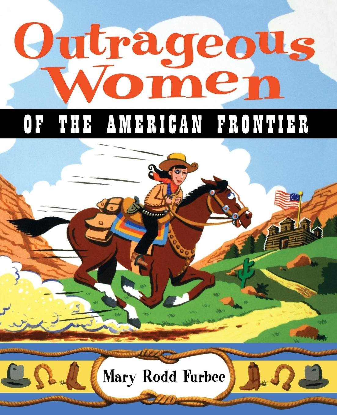 Outrageous Women of the American Frontier PDF