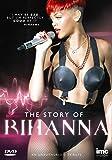Rihanna - The Story of Rihanna [DVD] [UK Import]