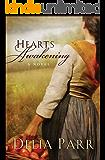 Hearts Awakening (Hearts Along the River, Book 1)