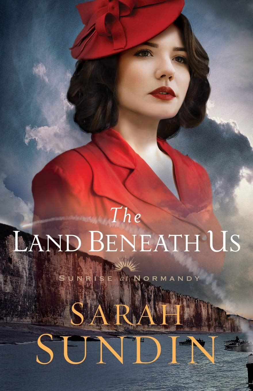 The Land Beneath Us by Sarah Sundin {A Book Review}