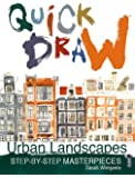 Urban Landscapes (Quick Draw)