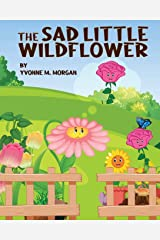 The Sad Little Wildflower Paperback
