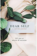 Dear Self: A self-love journal - 365 days of healing & discovery Paperback