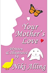 Your Mother's Love (Parent's Love) Kindle Edition