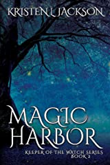 Magic Harbor: Dimension 8, Book Two (Keeper of the Watch) Paperback