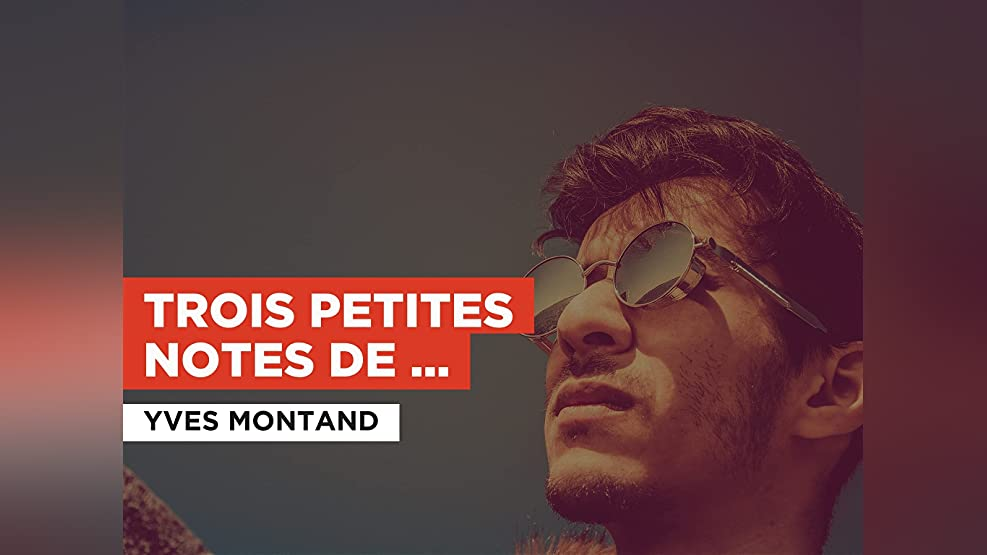 Trois petites notes de musique in the Style of Yves Montand