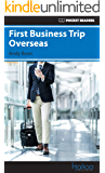 First Business Trip Overseas: Pocket Readers (Pocket Readers - Business) (English Edition)
