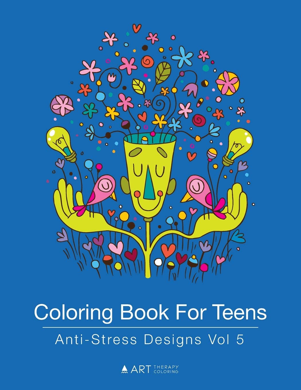 Coloring book for Teens: Anti-stress Designs vol 5' - Unique Gift Ideas For 17 Year Old Female Teenage Girl