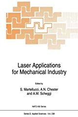 Laser Applications for Mechanical Industry (Nato Science Series E: (238)) Paperback