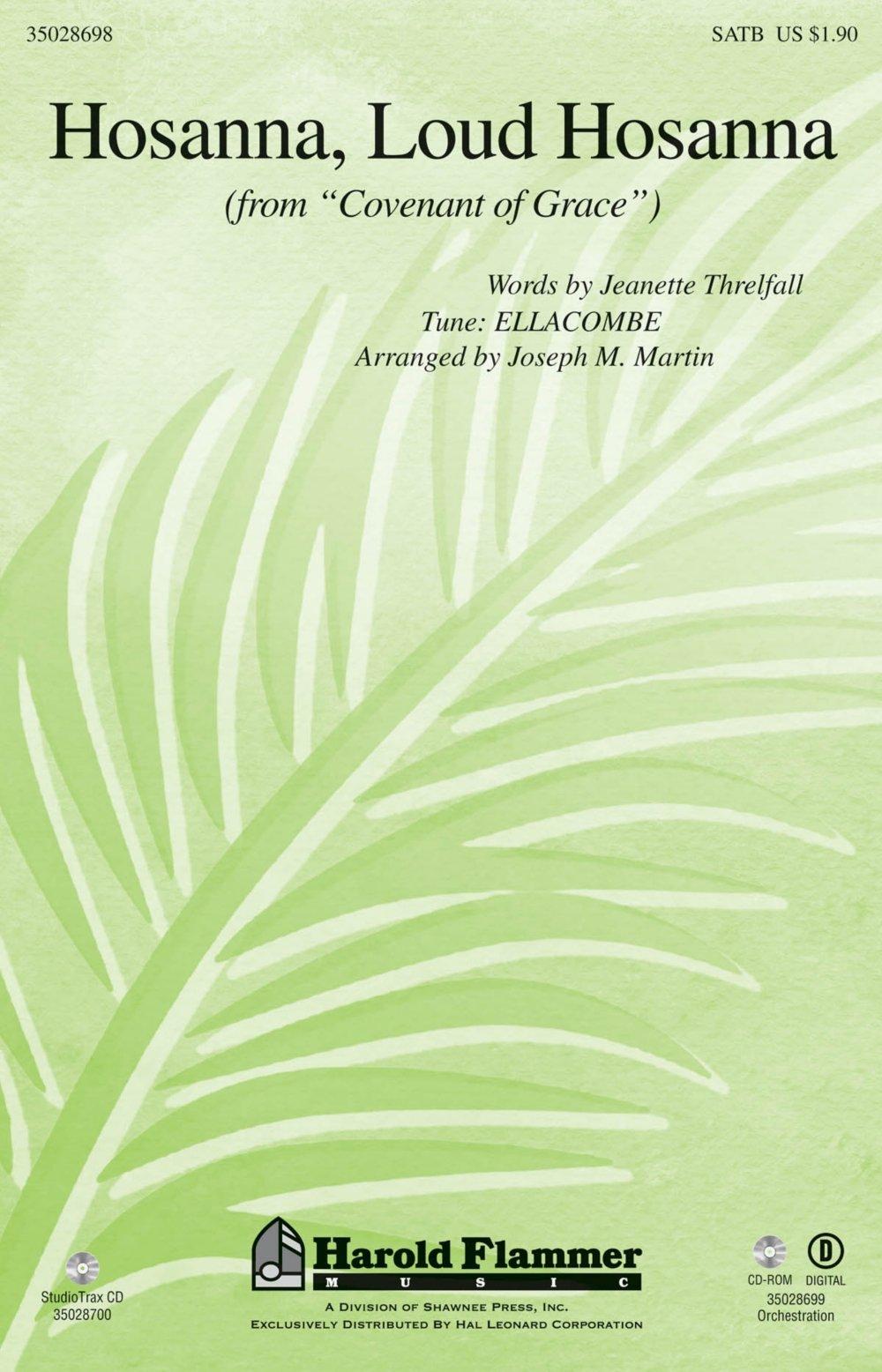 Shawnee Press Hosanna, Loud Hosanna (from Covenant of Grace) SATB arranged by Joseph M. Martin PDF ePub fb2 ebook