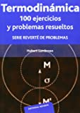 Termodinámica: 100 Ejercicios Y Problemas Resueltos
