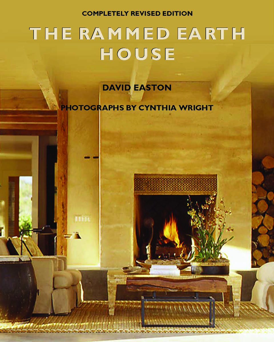 Rammed Earth House  English Edition