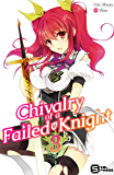 Chivalry of a Failed Knight Vol. 3 (English Edition)