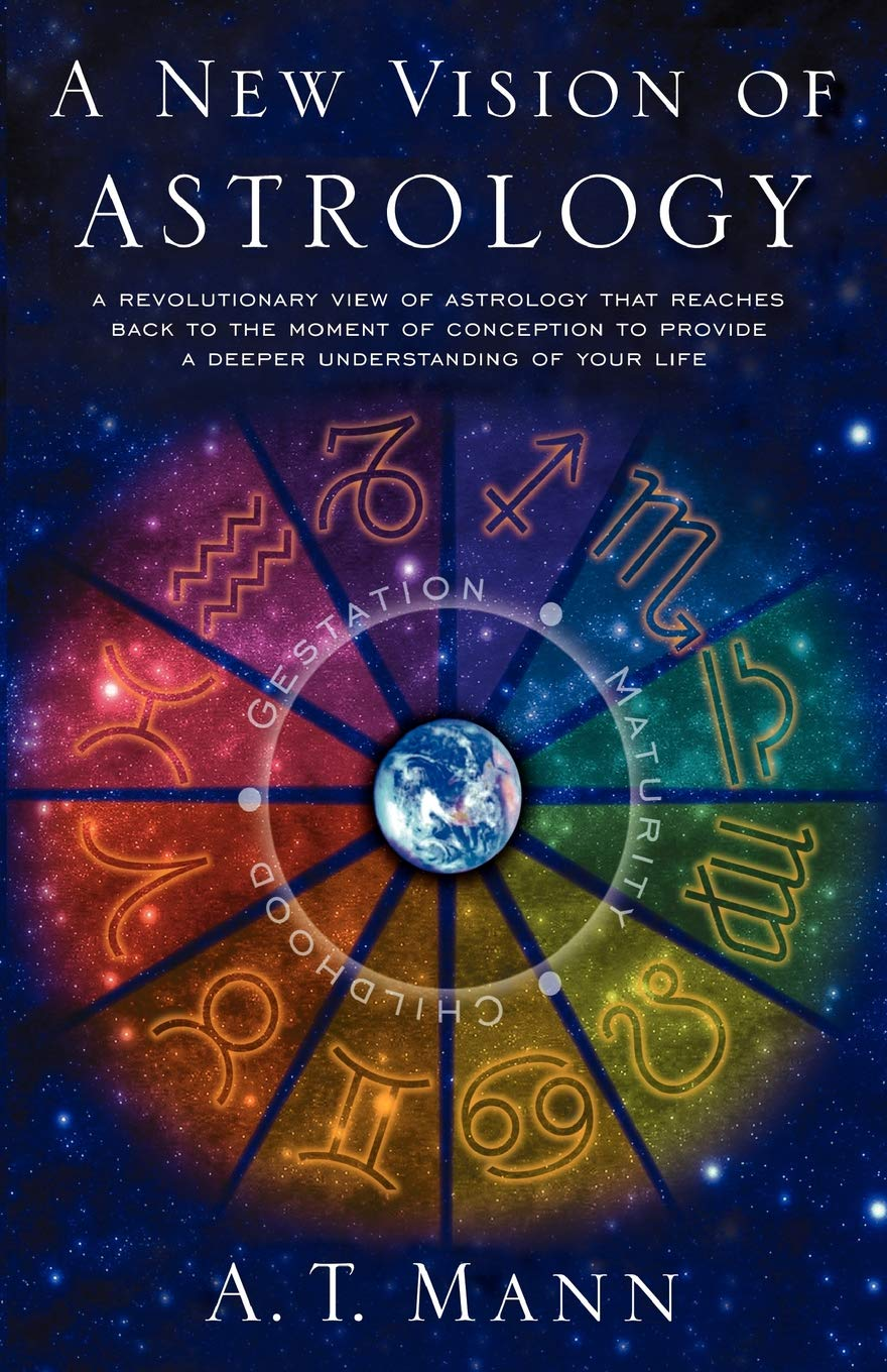 A New Vision of Astrology: A T  Mann: 9780743453417: Amazon