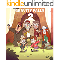 Gravity Falls: The second summer (Gravity Falls Fan-Fiction | A Second Summer Book 1) (English Edition)