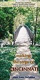 Walking the Steps Of Cincinnati