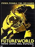 Futureworld - 2000 Anni Nel Futuro (DVD)
