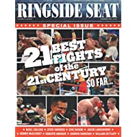 RINGSIDE SEAT #11: 21 Best Fights of the 21st Century€¦so far
