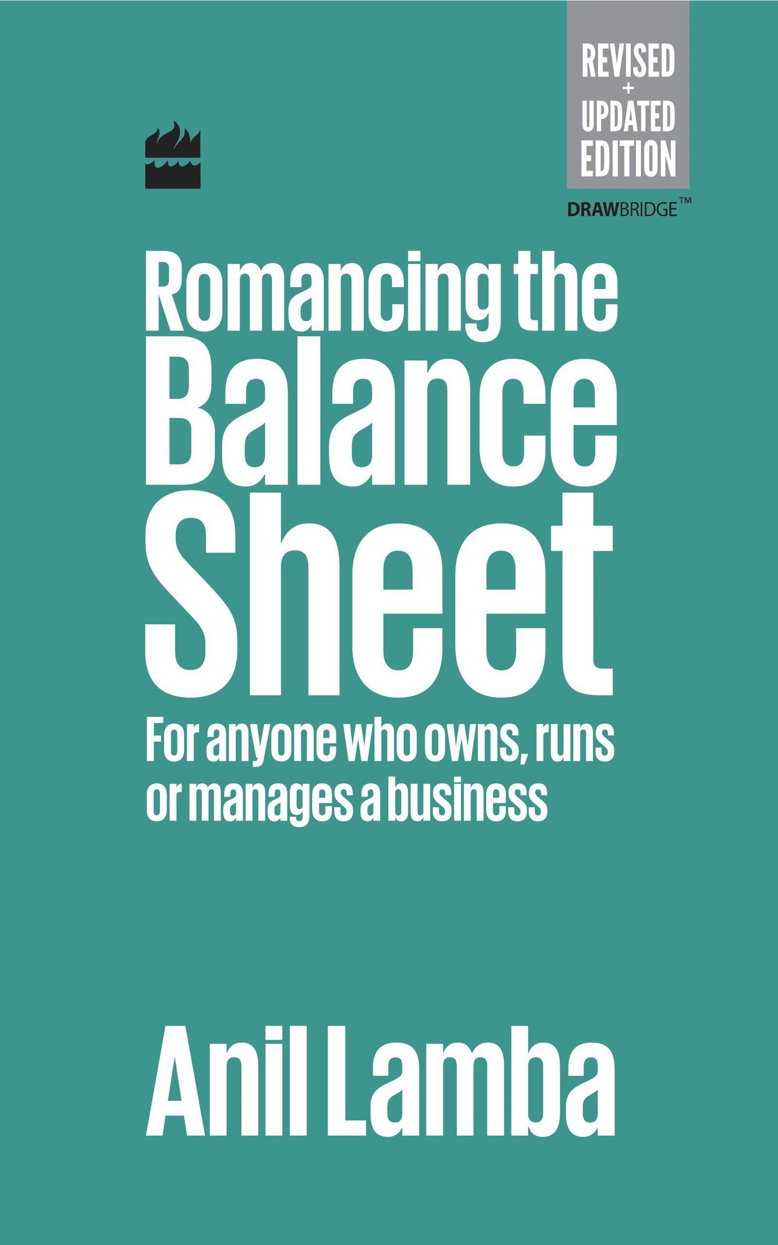 Romancing the Balance Sheet | Money | Investment