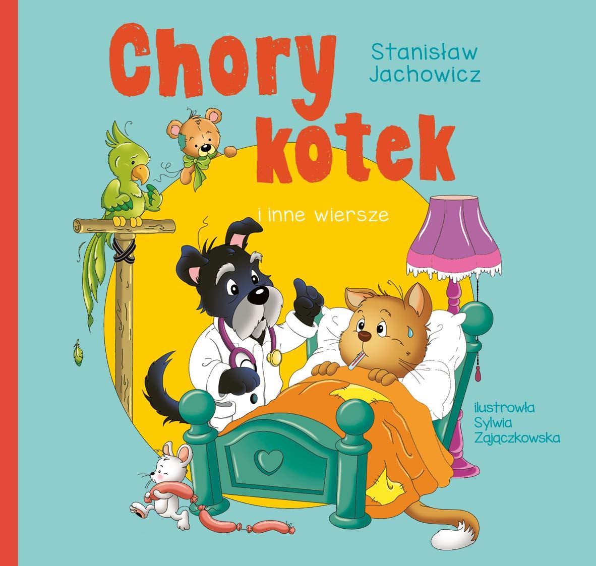 Chory Kotek I Inne Wiersze Stanisĺaw Jachowicz Ksiäĺťka