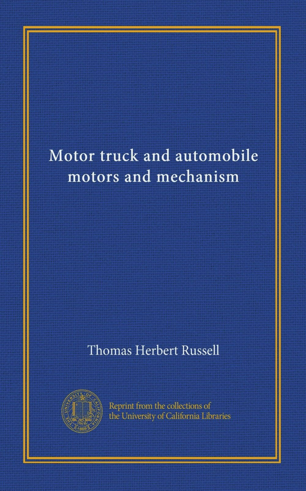 Motor truck and automobile motors and mechanism PDF