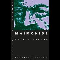 Maïmonide (Figures du savoir t. 8) (French Edition)