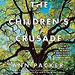 The Children's Crusade: A Novel | Ann Packer