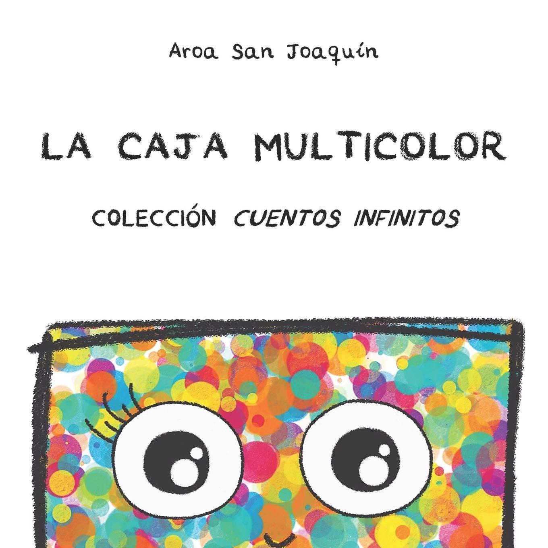 La Caja Multicolor: Colección Cuentos Infinitos: Amazon.es: San ...